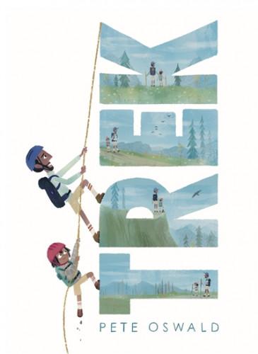 Trek, de Pete Oswald : en randonnée avec Papa
