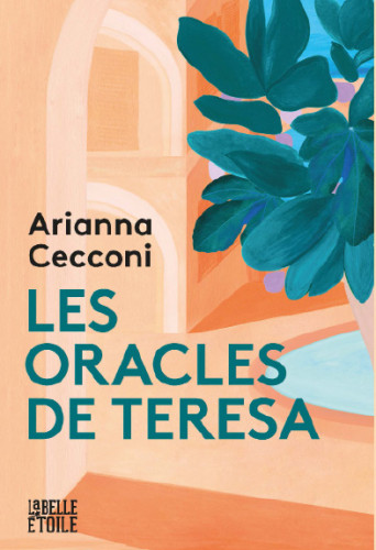 Les oracles de Teresa, de Arianna Cecconi: secrets de famille