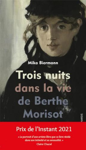 Trois nuits dans la vie de Berthe Morisot : virtuoses miniatures