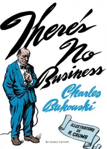 Va au diable, Charles Bukowski ! (ou peut-être y es-tu déjà ?)