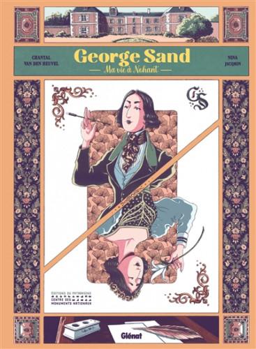 George Sand, Ma vie à Nohant : le domaine de tous les possibles