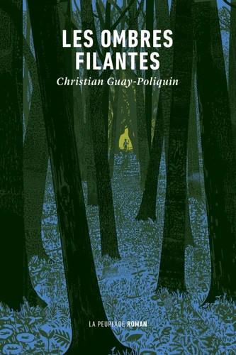 Les ombres filantes, de Christian Guay-Poliquin : sauver l'avenir de la jeunesse