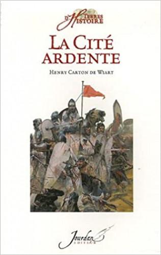 Les Ensablés – La Cité ardente d'Henry Carton de Wiart (1869-1951)