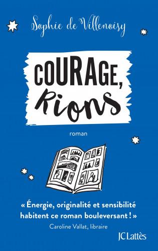 Courage, rions, de Sophie de Villenoisy,Prix 2021 du Livre d'Humour de Résistance