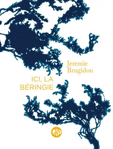 OK Ici, la Béringie, de Jeremie Brugidou : plongée surprenante dans le détroit de Béring