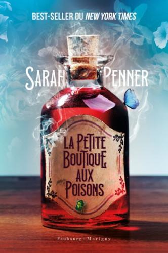 La Petite boutique aux poisons, de Sarah Penner : doux parfums londoniens