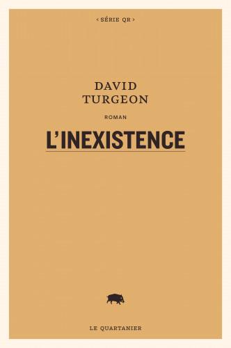 L'inexistence de David Turgeon : entre histoire, sociologie, art et politique