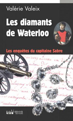 Prix Littéraire Napoléon Ier : Valérie Valeix, pour Les Diamants de Waterloo