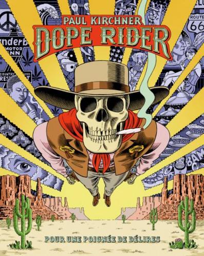 Dope Rider de Paul Kirchner : ça plane pour lui