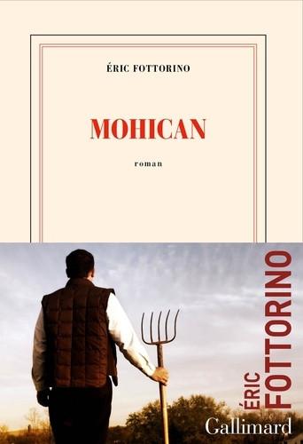 Mohican : Éric Fottorino et la paysannerie du Jura