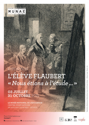 """Exposition : L'élève Flaubert, """"Nous étions à l'étude…"""" au Musée national de l'éducation"""