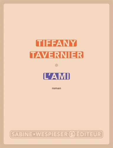 L'Ami de Tiffany Tavernier : ondes de choc