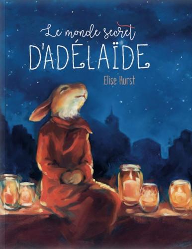 Le monde secret d'Adélaïde : raconter les histoires de la nuit et des jours