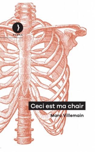 Ceci est ma chair, de Marc Villemain : cannibalisme, tabou fascinant et futur de l'humain