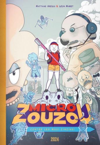 Micro Zouzou contre les Maxi-Zinzins : Délire interdentaire !