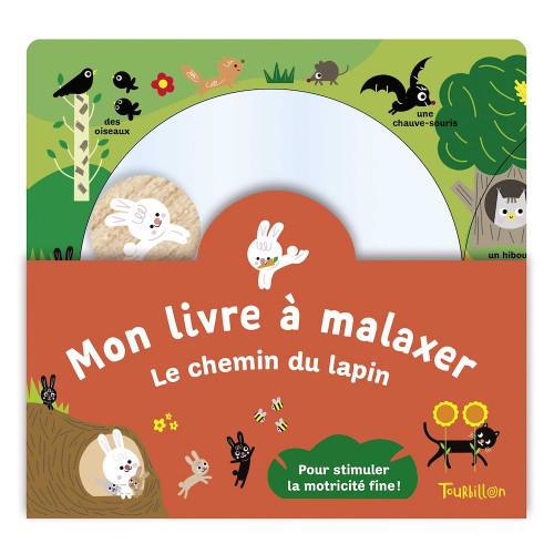 Mon livre à malaxer Le chemin du lapin, pour stimuler la motricité