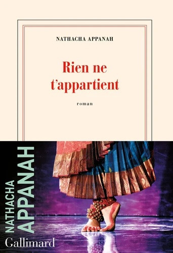 """Rien ne t'appartient de Nathacha Appanah : aux """"petites filles gâchées"""""""