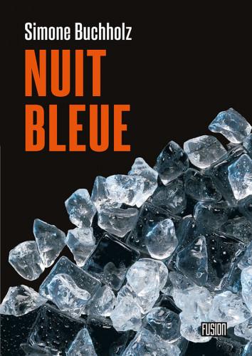 Nuit bleue de Simone Buchholz : « Partir seule à la campagne, c'est comme bouffer du Scotch. »
