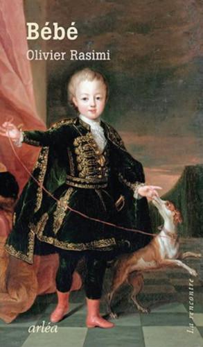 Bébé, d'Olivier Rasimi : privilèges de l'étrange