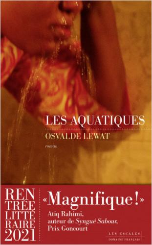 Les Aquatiques, de Osvalde Lewat : Africaine, au présent