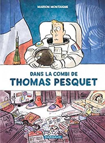 Dans la Combi de Thomas Pesquet, de Marion Montaigne : rendre la science accessible à tous