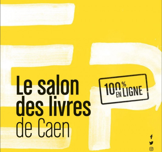 Époque 2021 : le Salon des Livres de Caen depuis chez vous