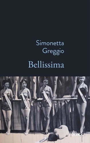 L'Italie de Simonetta Greggio, Bellissima ?