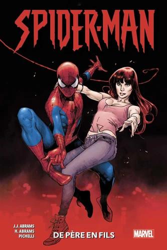 Spiderman, de père en fils : quand l'enfant est appelé à régner...