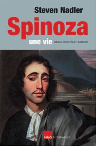Spinoza, une vie : la biographie la plus complète, édition révisée de Steven Nadler