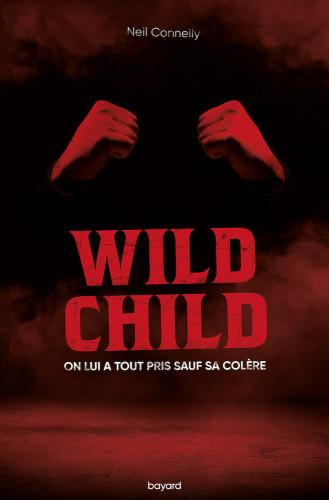Wild Child : Neil Connelly embarque la littérature jeunesse sur le ring