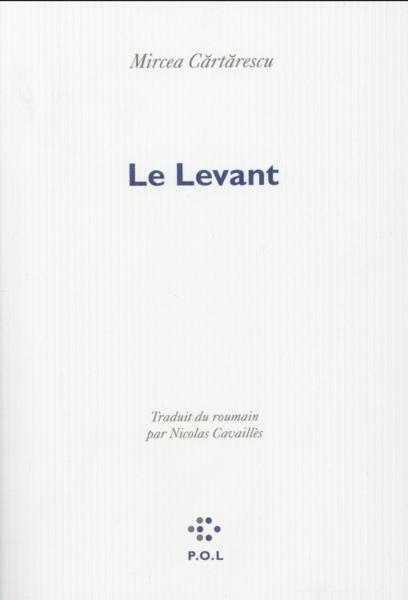 Le Levant, de Mircea Cărtărescu