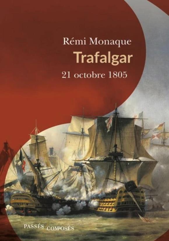Trafalgar - 21 octobre 1805 : Nelson 1 – Napoléon 0